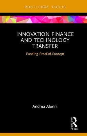 Innovation Finance and Technology Transfer de Andrea Alunni