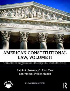 American Constitutional Law, Volume II de Ralph A. Rossum