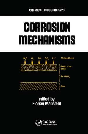 Corrosion Mechanisms de Florian B. Mansfeld