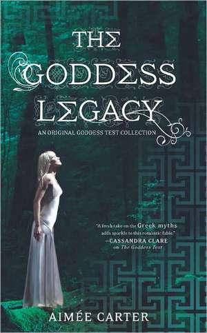 The Goddess Legacy de Aimee Carter