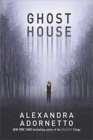 Ghost House:  The Goddess Test, Goddess Interrupted, the Goddess Inheritance, the Goddess Legacy de Alexandra Adornetto