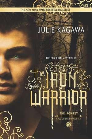 The Iron Warrior de Julie Kagawa
