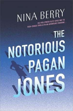 The Notorious Pagan Jones de Nina Berry