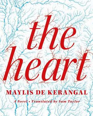 The Heart de Maylis De Kerangal