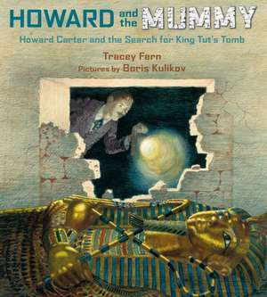 Howard and the Mummy de Tracey Fern