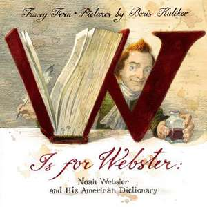 W Is for Webster