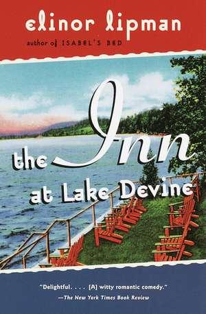 The Inn at Lake Devine de Elinor Lipman