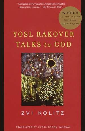 Yosl Rakover Talks to God de Zvi Kolitz