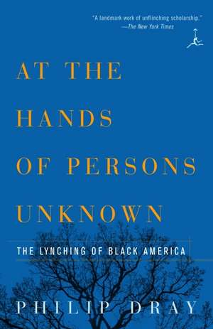 At the Hands of Persons Unknown de Philip Dray