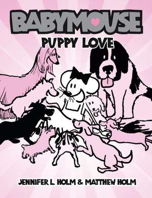 Puppy Love de Jennifer L. Holm
