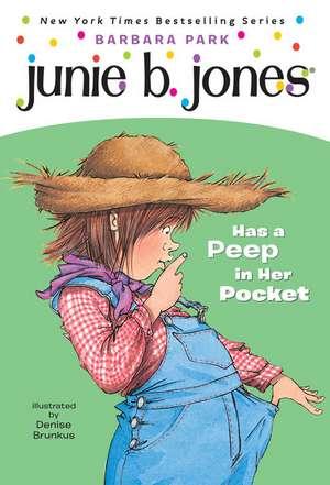Junie B. Jones #15:  Junie B. Jones Has a Peep in Her Pocket de Barbara Park