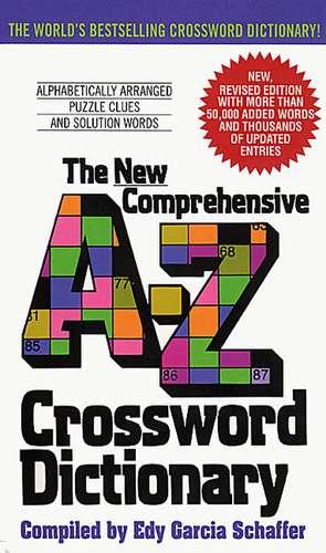 New Comprehensive A-Z Crossword Dictionary de Edy G Schaffer