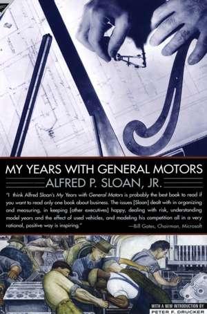 My Years with General Motors de Alfred Sloan