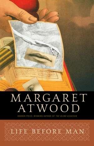 Life Before Man de Margaret Atwood