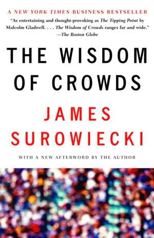 The Wisdom of Crowds de James Surowiecki