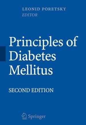 Principles of Diabetes Mellitus de Leonid Poretsky