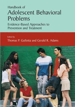 Handbook of Adolescent Behavioral Problems