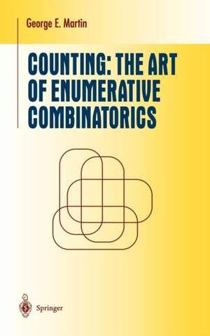 Counting: The Art of Enumerative Combinatorics de George E. Martin