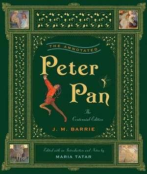The Annotated Peter Pan – Centennial Edition de J. M. Barrie