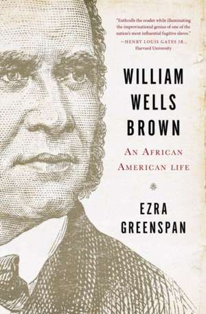 William Wells Brown – An African American Life
