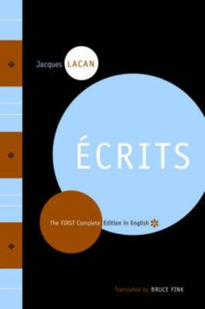Écrits – The First Complete Edition in English