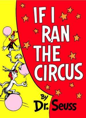 If I Ran the Circus de  Dr. Seuss
