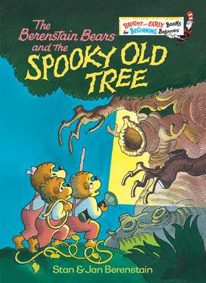 The Berenstain Bears and the Spooky Old Tree de Stan Berenstain