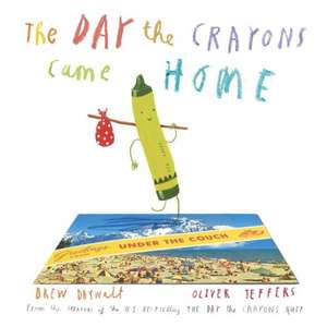 The Day the Crayons Came Home de Drew Daywalt