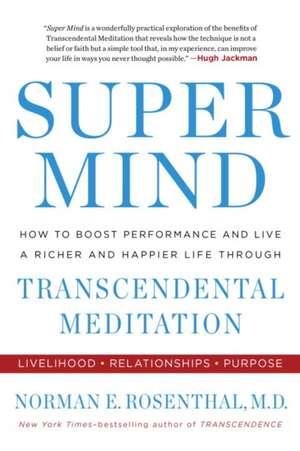 Super Mind de Norman E. Rosenthal