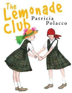 The Lemonade Club de Patricia Polacco