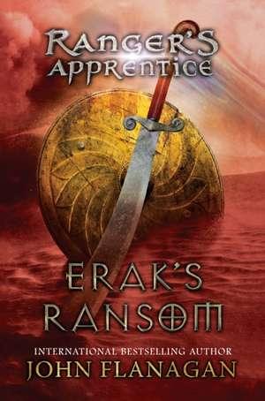 Erak's Ransom de John Flanagan