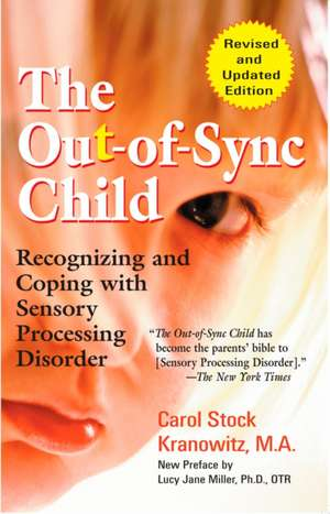 The Out-Of-Sync Child de Lucy Jane Miller