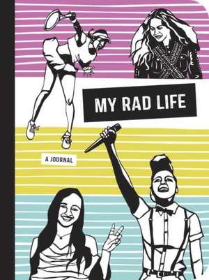 My Rad Life de Kate Schatz