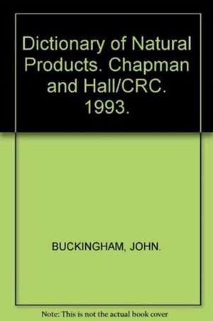 Dictionary of Natural Products de Buckingham Buckingham