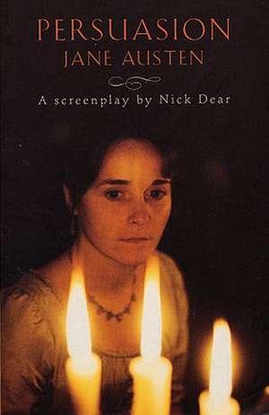 Persuasion:  By Jane Austen de Nick Dear