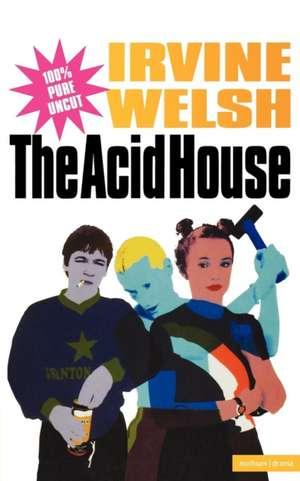 The Acid House de Irvine Welsh