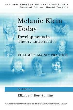 Melanie Klein Today, Volume 2 imagine