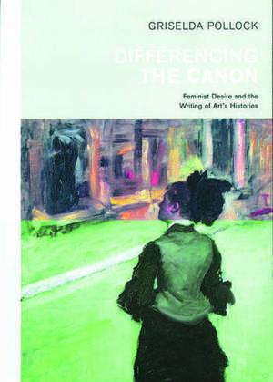 Pollock, G: Differencing the Canon imagine