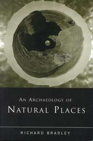 An Archaeology of Natural Places imagine