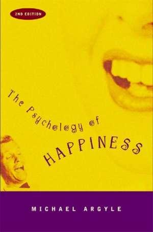 The Psychology of Happiness de Michael Argyle