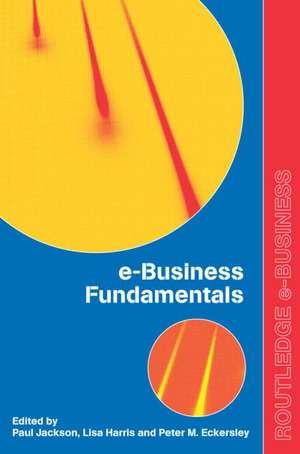 Ebusiness Fundamentals de Lisa Harris