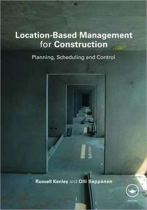 Location-Based Management for Construction de Russell Kenley