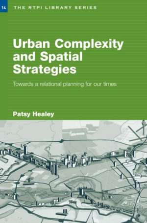 Urban Complexity and Spatial Strategies