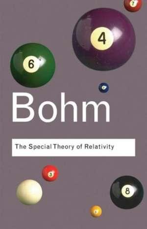 The Special Theory of Relativity de David Bohm