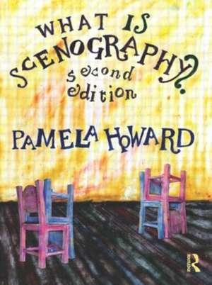 What Is Scenography?:  A Teacher's Toolkit of Instant Language Activities de Pamela Howard