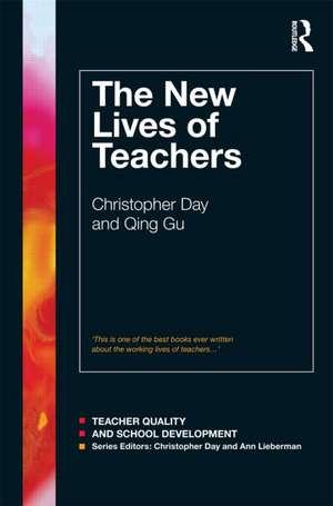 The New Lives of Teachers de Christopher Day