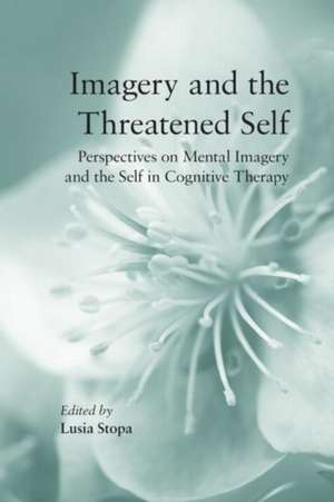 Imagery and the Threatened Self