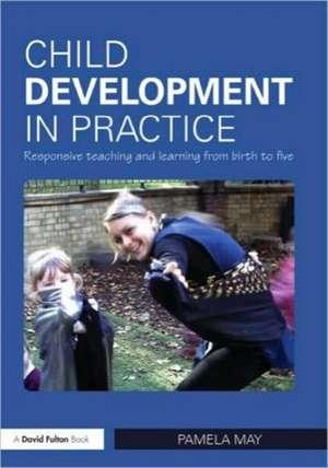 Child Development in Practice