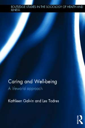 Galvin, K: Caring and Well-Being