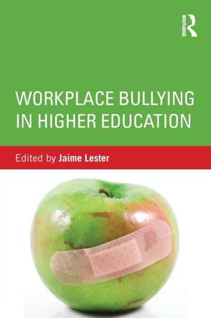 Workplace Bullying in Higher Education imagine